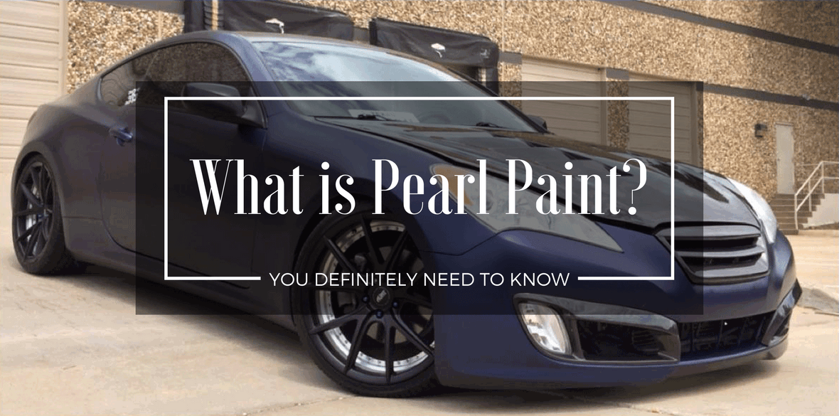 Pearlescent Car Paint >> What Is Pearl Paint You Definitely Need To Know Automotive Blog