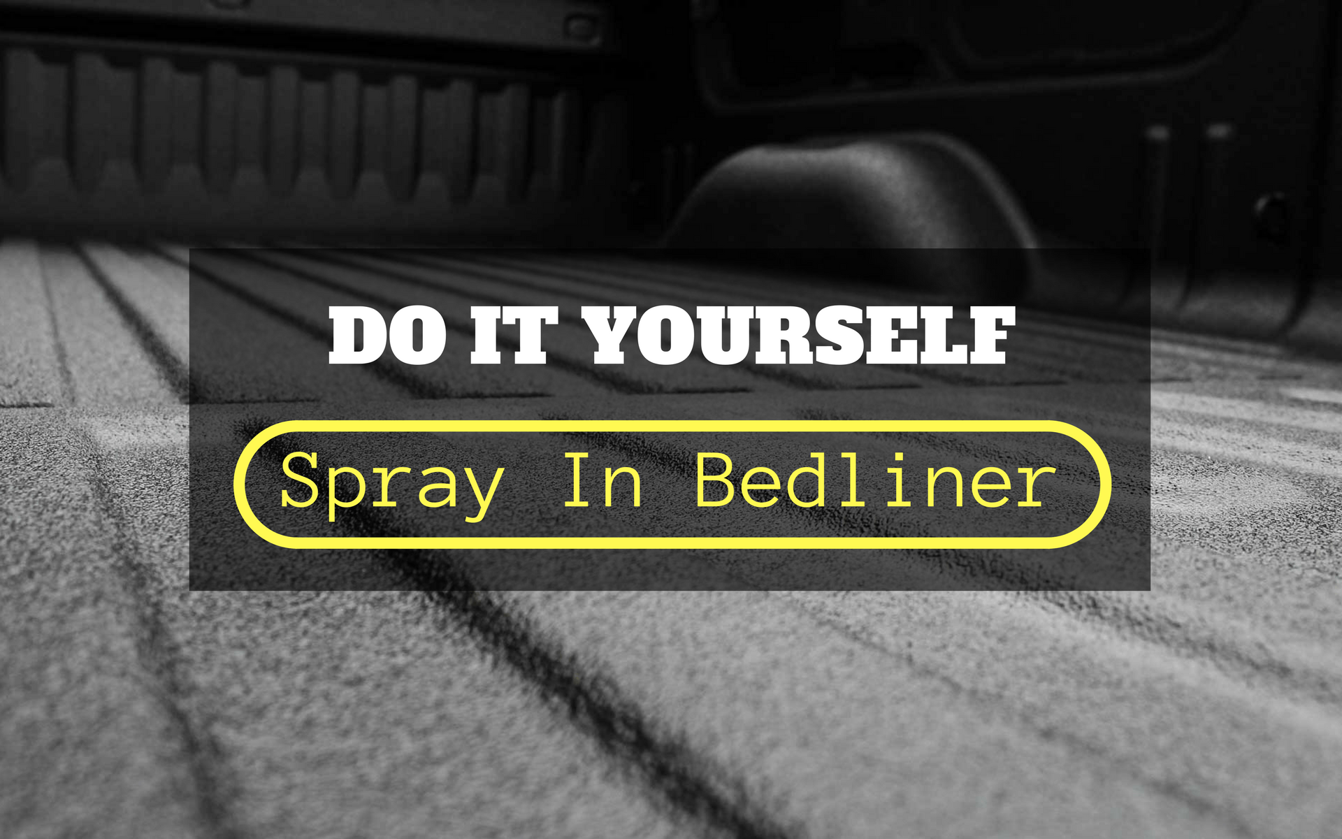 Spray On Bed Liner >> Do It Yourself Spray In Bedliner - Automotive Blog