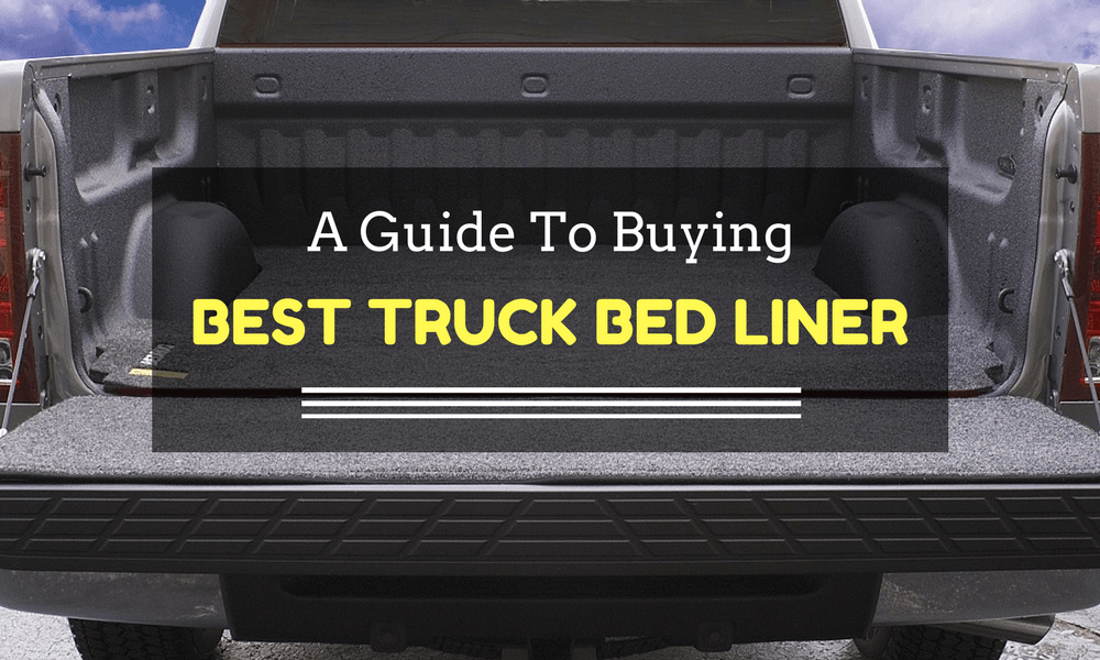 a guide to buying the best truck bed liner with reviews automotive blog. Black Bedroom Furniture Sets. Home Design Ideas